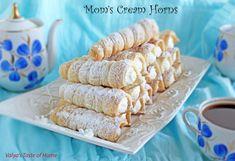 Mom's Cream Horns « Valya's Taste of Home Cream Puff Recipe, Cream Recipes, Cannoli, Eclairs, Pastry Recipes, Dessert Recipes, Dessert Ideas, Cookie Recipes, Cream Horns