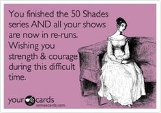 This is SO TRUE! None of my favorite shows are on right now, and the books have been read twice...lol
