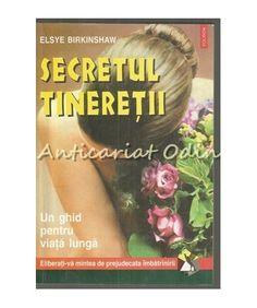 Secretul Tineretii - Elsye Birkinshaw
