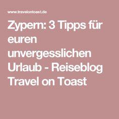 Zypern: 3 Tipps für euren unvergesslichen Urlaub - Reiseblog Travel on Toast Beautiful Places To Travel, Cyprus, Holiday Destinations, Sunset, Antiquities, Tips, Germany