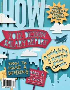 HOW magazine's goal is to help designers, whether they work for a design firm, for an in-house design department or for themselves, run successful, creative, profitable studios. HOW strives to serve the business, technological and creative needs of graphic-design professionals. The magazine provides a practical mix of essential business information, up-to-date technological tips, the creative whys and hows behind noteworthy projects, and profiles of professionals who are influencing design.