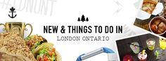 NEW & things to DO in London Ontario! – Illbury + Goose