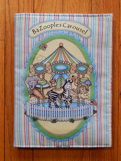 Bazooples Carousel Children's Cloth Book by CraftingByTheWayside