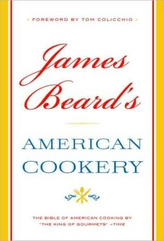 BARNES & NOBLE | James Beard's American Cookery by James Beard | NOOK Book (eBook), Paperback, Hardcover