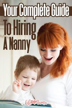 Hiring a nanny, buy don't know where to start? This guide will explain the steps for finding and hiring a nanny, and some of the legal requirements involved.