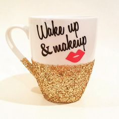 Hey, I found this really awesome Etsy listing at https://www.etsy.com/listing/251146415/wake-up-makeup-hand-glittered-coffee-mug