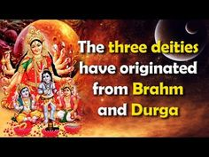 The three deities have originated from Brahm and Durga Marriage Bible Study, Revelation Bible Study, Age Of Mythology, What Is Meditation, Sa News, Free Bible Study, Gita Quotes, English Fashion, Jesus Bible