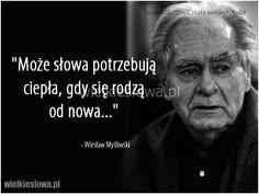 Może słowa potrzebują ciepła... #Myśliwski-Wiesław,  #Rozmowa
