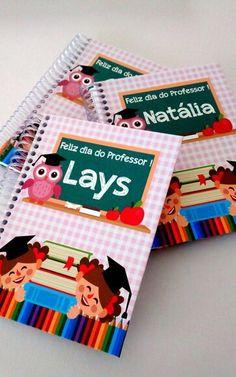 Caderno dia do Professor lembrancinhas Para dia dos Professores