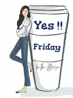 Two of my favorite things, coffee and Friday. The weekend is calling. So let's get this day started. I see you all smiling already. Tgif Quotes, Weekend Quotes, Monday Quotes, Its Friday Quotes, Cute Quotes, Awesome Quotes, Hello Friday, Hello Weekend, Happy Friday