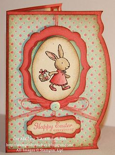 Happy Easter  Everybunny Stamp Created By:Karen Squires