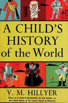 A Child's History of the World: V. M. Hillyer: 9788087888544: Amazon.com: Books