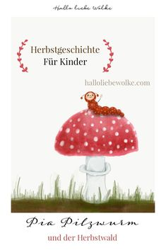 DIY Vogelfutter & Traumfänger basteln Pia mushroom tower tells of the autumn forest – with mushrooms and toadstools – and gives tips for crafting a dream catcher and a recipe for a homemade bird food. Diy For Kids, Crafts For Kids, Kindergarten Portfolio, Pinecone Crafts Kids, Pastel Nursery, Sandy Grease, Bird Food, Simple Colors, Blogger Themes