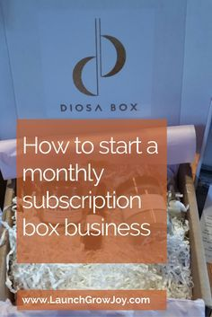 how-to-start-a-monthly-subscription-box-business