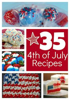 Six Sisters' Stuff: 35 Fun 4th of July Recipes Lots of great ideas for fourth of july snacks and desserts They all look delicious.