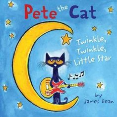 Join Pete in New York Times bestselling artist James Dean's Pete the Cat picture book series as he stars in the classic nighttime song Twinkle, Twinkle, Little Star. Pete the Cat fans new and old will