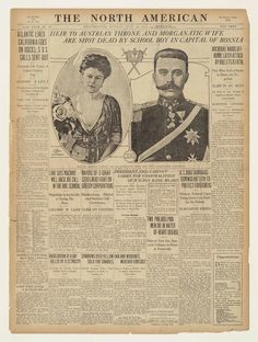 Headline for a June 28, 1914 newspaper: Heir to the Austro-Hungarian Empire Archduke Franz Ferdinand and his wife Sophie were assassinated in Sarajevo.