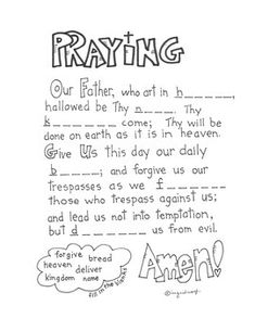 Assess your students on the Lord's prayer. Original artwork by Ingrid's Art. Part of the Catholic Eucharist Activity Booklet by Ingrid's Art. Glory Be Prayer, Lord's Prayer, Catholic Religious Education, Catholic Catechism, Sunday School Kids, Sunday School Lessons, Bible Lessons For Kids, Bible For Kids, Lords Prayer Crafts