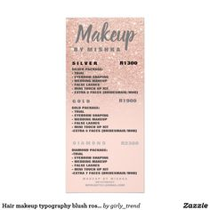 Customizable Rack Card made by Zazzle Paper. Blush Roses, Blush Pink, Hair And Makeup Artist, Hair Makeup, Hand Lettering Styles, Rack Card, Price List, Rose Gold Glitter, Gold Price