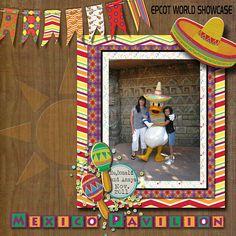Mexico Pavilion Disneyworld Digital Scrapbooking Page