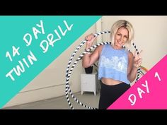 Day 1 : 14 Day Twin Drills : Two Hoops on Waist - YouTube