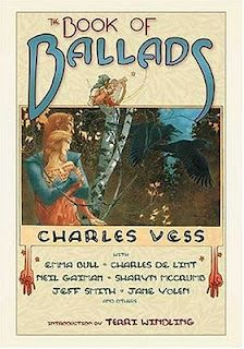Book of Ballads illustrated by Charles Vess with various authors