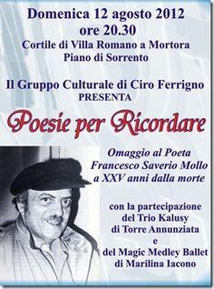 DOMENICA 12 AGOSTO – ore 20,30  Piano di Sorrento  Cortile Villa Romano a Mortora    Il Gruppo Culturale di Ciro Ferrigno  presenta    POESIE PER RICORDARE