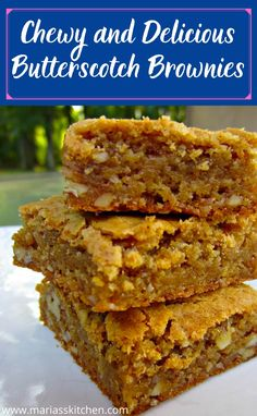 Chewy and Delicious Butterscotch Brownies - Maria's Kitchen Butterscotch Blondie Recipe, Butterscotch Brownies, Brownie Desserts, Brownie Recipes, Just Desserts, Dessert Drinks, Dessert Recipes, Dessert Bars, Best Brownie Recipe