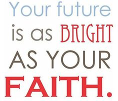 Wish more people would realize that!Faith!!