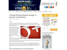 3 Simple Powerful Reasons Google+ is Good for Your Business