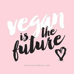 """Képtalálat a következőre: """"the future is vegan"""""""