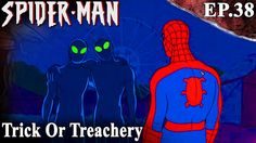 Trick Or Treachery - Popular Spider-Man Cartoon series HD - Ep # 38