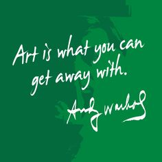 """""""Art is what you can get away with."""" - Andy Warhol. Because what Andy Warhol said was just as interesting as the art he created, Perrier® is featuring eight Warhol quotes on the limited edition Perrier by Andy Warhol bottles. Which one is your favorite? Andy Warhol and Andy Warhol quote/artwork ©⁄®⁄TM 2013 The Andy Warhol Foundation for the Visual Arts, Inc."""