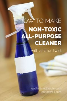 How To Make All Purpose Non Toxic Cleaner