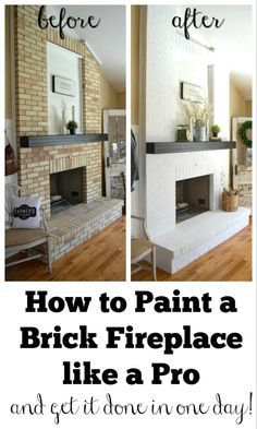 Fantastic Free easy Fireplace Remodel Concepts How to Paint a Brick Fireplace like a Pro. Three easy steps to paint your outdated brick fireplace Fireplace Update, Brick Fireplace Makeover, Home Fireplace, Fireplace Ideas, Brick Fireplace Remodel, White Wash Brick Fireplace, White Painted Fireplace, Fireplace Trim, Wood Paneling Makeover