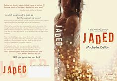 Jennifer's Book Obsession: BOOK TOUR: Jaded by Michelle Bellon...Stop by the blog to read an Excerpt..http://bit.ly/1lgyFC6