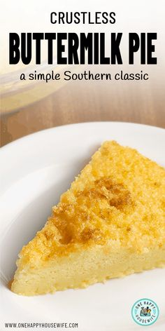 This Crustless Buttermilk Pie is an incredibly easy dessert that requires only a few simple ingredients. It's perfect for when you need a quick and delicious dessert. via recipes easy 3 ingredients Southern Buttermilk Pie, Buttermilk Recipes, Homemade Buttermilk, Buttermilk Biscuits, Homemade Pie, Homemade Desserts, Pie Recipes, Sweet Recipes, Sweets
