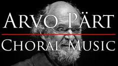 🎵 Arvo Pärt - Choral Music (3 hours)   Beautiful Choral Music