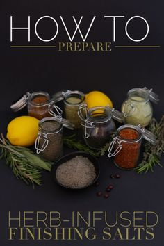 How to prepare herb-infused finishing salts properties of salts from around . No Salt Recipes, Herb Recipes, Cooking Recipes, Herb Salt Recipe, Smoker Recipes, Milk Recipes, Cooking Tips, Healthy Recipes, Homemade Spices