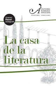 Aquest itinerari parla de la història de l'edifici de la Facultat de Lletres (com a casa de la literatura per excel·lència), i alhora, del recorregut de la Universitat de Girona des dels seus inicis.
