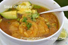 Sopa de Patacón (Fried Green Plantain Soup) the soups of Ecuador! Plantain Soup, Plantain Fritters, Ripe Plantain, Green Plantain Recipes, My Colombian Recipes, Colombian Food, Cuban Recipes, Ecuadorian Recipes, Kitchen Recipes