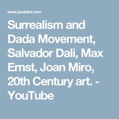 Surrealism and Dada Movement, Salvador Dali, Max Ernst, Joan Miro, 20th Century art. - YouTube