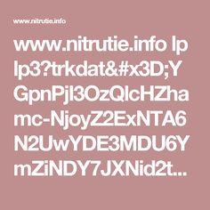www.nitrutie.info lp lp3?trkdat=YGpnPjI3OzQlcHZhamc-NjoyZ2ExNTA6N2UwYDE3MDU6YmZiNDY7JXNid2tqZz4wOjIyJXB0YnNqZz41MzcJCQ==