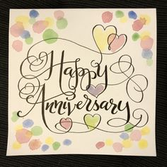 Happy Anniversary Hand-lettered card with flourishes and colour
