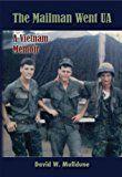 Free Kindle Book -   The Mailman Went UA (A Vietnam Memoir)