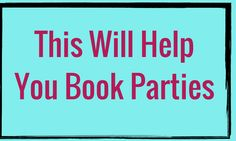 This Will Help You Book Parties | #RockstarDirectSales #DirectSales |  Rockstar Direct Sales | For More Tips, Tricks, Tools & Training, GO TO >>  http://www.DirectSellersRock.com