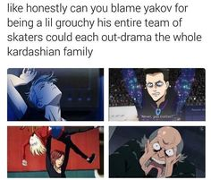 And now yuri >>> Seriously though...poor Yakov...