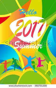 Hello Summer 2017 abstract colorful poster. Holiday Summer Multicolored Vacation background with jumping kids, happy children teens. Vector Olympic Summer Vacation, Holiday Invitation Sport Web banner