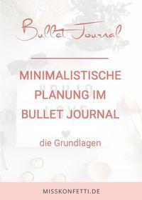 Bullet Journal minimalistische Planung Grundlagen Miss Konfetti