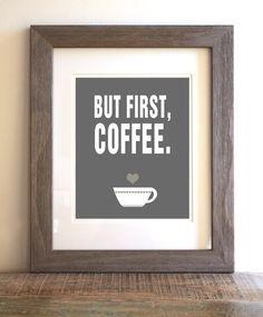 Quote  Modern Wall Art Poster Print  First Coffee by colorarts, $16.00